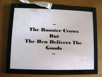 ROOSTER CROWS but Hen  DELIVERS the Goods Funny Kitchen chicken decor wood sign