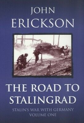 The Road To Stalingrad: Stalin's War with Ge... by Erickson, Prof John Paperback