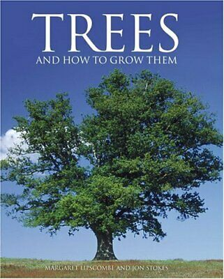 Trees and how to grow them by Stokes, Jon Hardback Book The Cheap Fast Free Post