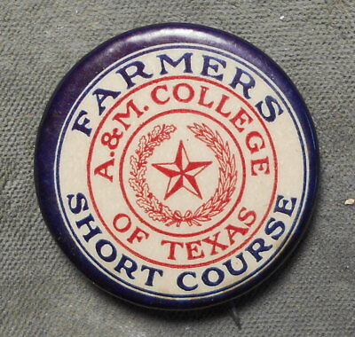 A. & M. College Of Texas Farmers Short Course RWB Celluloid 1 1/4""