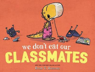 We Don't Eat Our Classmates by Ryan T. Higgins Paperback Book Free Shipping!
