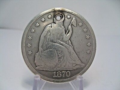 1870 Silver US Silver SEATED LIBERTY Dollar. Hole.
