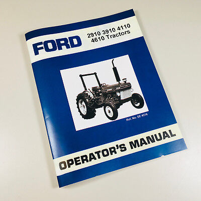 ford 2910 3910 4110 4610 tractor owner operators manual