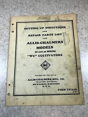 "Original Allis-Chalmers Models 20 & 40 Series ""WC"" Cultivators Setup Manual"