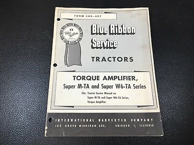 Original INTERNATIONAL Torque Amplifier Super M-TA W6-TA Series Tractors Manual