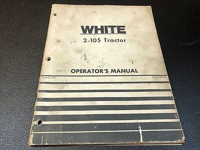 Original 1974 WHITE 2-105 Tractor Owner's Operator's Manual