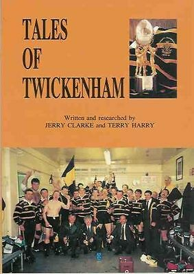"""""""TALES OF TWICKENHAM"""" by JERRY CLARKE & TERRY HARRY 1991 RUGBY BOOK"""