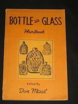 1970 Bottle & Glass Handbook Don Maust History with Styles from Ancient to Now