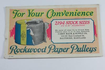 Vintage Ink Blotter Rockwood Paper Pulleys Carey Mach & Supply Co Baltimore MD