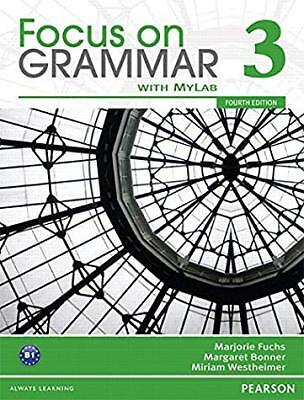 Focus on Grammar 3 with MyEnglishLab (4th Edition)