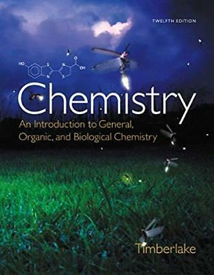Chemistry An Introduction to General Organic and Biological Chemistry Timberlake