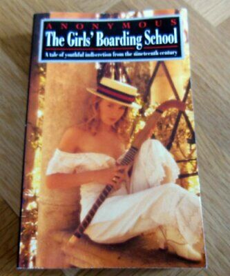 The Girls' Boarding School (Anonymous) by Arlen, Richard Paperback Book The Fast
