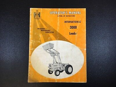 Original INTERNATIONAL 3000 Loader Operators Manual Set Up Instructions