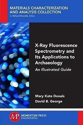 X-Ray Fluorescence Spectrometry and Its Applications to Archaeology: An Illustra