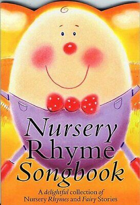 Nursery Rhyme Songbook. Sheet Music for Voice, Piano Accompani... Paperback Book
