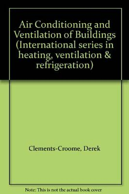 Air-conditioning and Ventilation of Buildings:... by Roberts, Brian M. Paperback