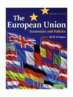 The European Union: Economics and Policies Paperback Book The Cheap Fast Free