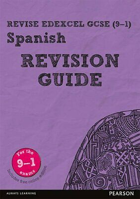 Revise Edexcel GCSE (9-1) Spanish Revision Guide: includes ... by Reeves, Leanda