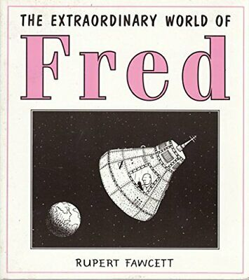The Extraordinary World of Fred by Fawcett, Rupert Paperback Book The Cheap Fast