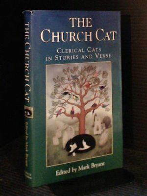 The Church Cat: Clerical Cats in Stories and Verse Hardback Book The Cheap Fast