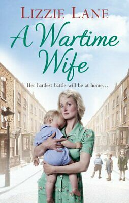 A Wartime Wife by Lane, Lizzie Book The Cheap Fast Free Post