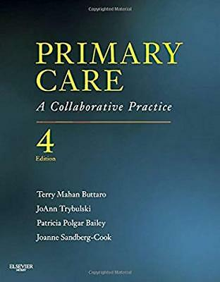 Primary Care A Collaborative Practice by Terry Mahan Buttaro