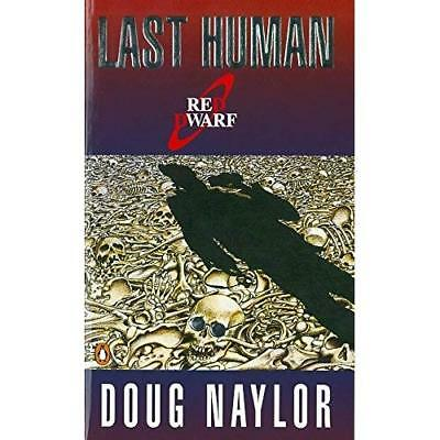 The Last Human (Red Dwarf) - Paperback NEW Naylor, Doug 2 Nov 1995