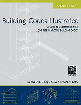 Building Codes Illustrated: A Guide to Understanding the 2006 International Bu..