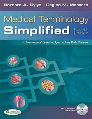 Medical Terminology Simplified: A Programmed Learning Approach by Body Systems..