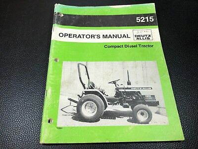 deutz allis 5215 operator s manual compact diesel tractor rh picclick com Deutz-Allis 5215 Loader Deutz-Allis 5215 Tractor Accesories