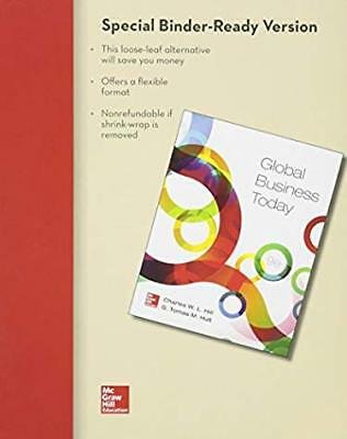 Global Business Today by Charles W. L. Hill Loose Leaf