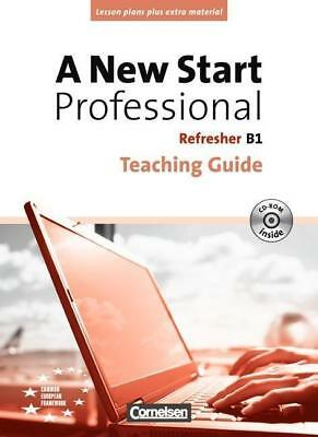 A New Start Professional B1: Refresher. Teaching Guide mit CD-ROM von Angela Llo