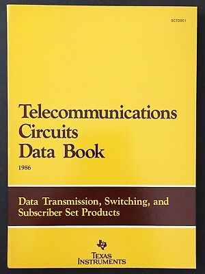 Texas Instruments Telecommunications Circuits Data Book 1986
