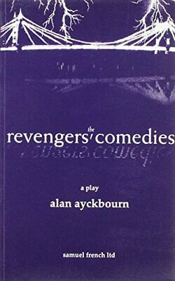 The Revengers' Comedies - A Play (Acting Edition... by Ayckbourn, Alan Paperback