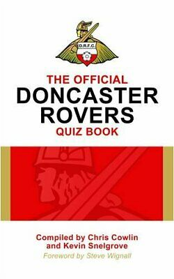 The Official Doncaster Rovers Quiz Book by Kevin Snelgrove Hardback Book The