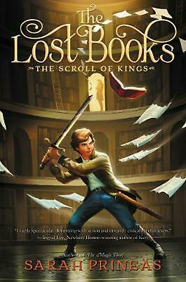 Lost Books: the Scroll of Kings by Sarah Prineas Hardcover Book Free Shipping!