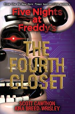 Five Nights At Freddy's: the Fourth Closet by Kira Breed-wrisley Paperback Book