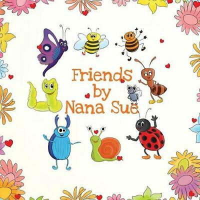 Friends by Nana Sue Paperback Book Free Shipping!