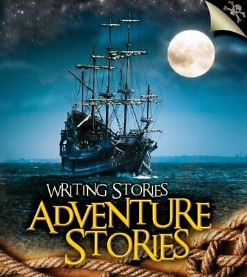 Adventure Stories (Writing Stories) by Ganeri, Anita Book The Cheap Fast Free