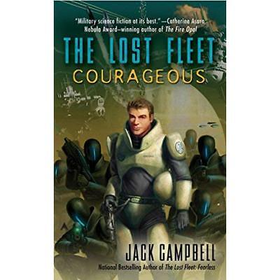 Courageous (The Lost Fleet, Book 3 of 6): 3 - Mass Market Paperback NEW Campbell
