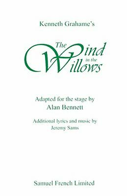 Wind in the Willows: Play by Bennett, Alan Paperback Book The Cheap Fast Free