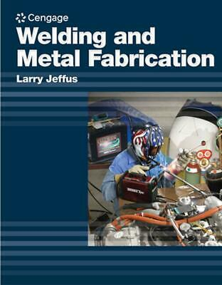 Welding and Metal Fabrication by Larry F. Jeffus (English) Paperback Book Free S