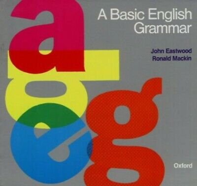A Basic English Grammar: A Basic English Grammar by Mackin, Ronald Paperback The