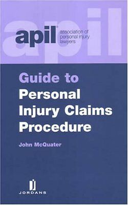 APIL Guide to Personal Injury Claims Procedures by McQuater, John Paperback The