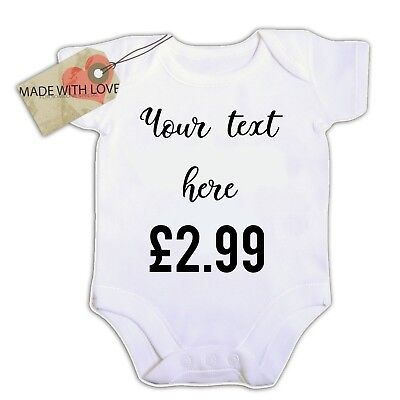 personalised your message here  BABY VEST BOY/GIRL BODYSUIT