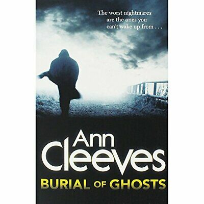 Ann Cleeves Burial of Ghosts Book The Cheap Fast Free Post