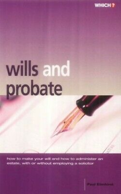 Wills and Probate (Which? Consumer Guides) by Consumers' Association Paperback