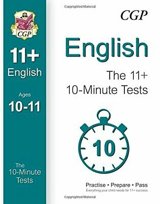 10-Minute Tests for 11+ English Ages 10-11 (Book 1) - for GL & O... by CGP Books