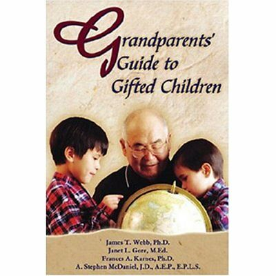 Grandparents' Guide to Gifted Children - Paperback NEW Webb, James T. 2004-10-30