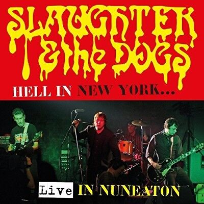 Hell In New York: Live In Nuneaton - Slaughter & Dogs (2018, CD NEUF)